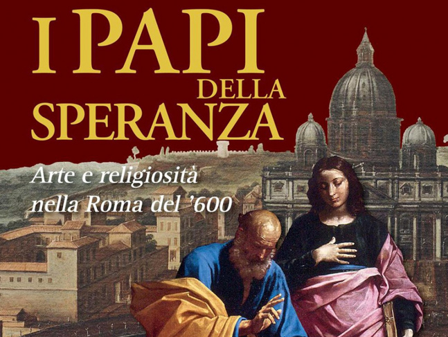 "Exhibit of Castel Sant'Angelo – ""The Popes of hope: Art and Religion of seventeenth century in Rome"""
