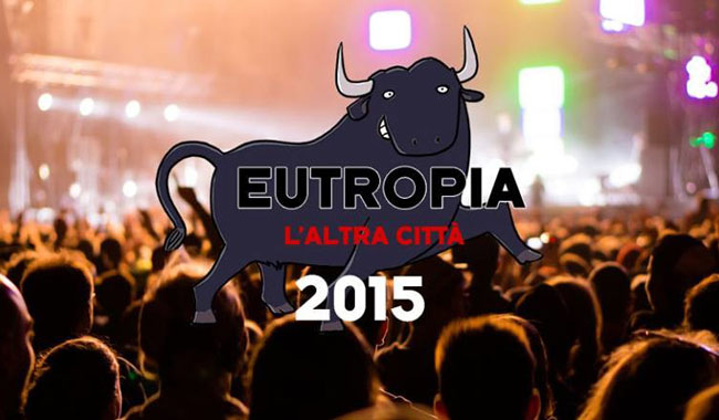 Roman Summer: Eutropia 2015, the rockstars in Rome